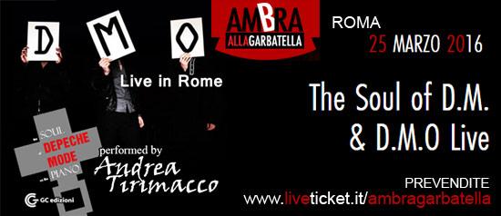 """Andrea Tirimacco in """"The Soul of D.M. & D.M.O.Live"""" al Teatro Ambra alla Garbatella di Roma"""