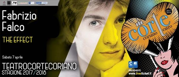 """Fabrizio Falco """"The Effect"""" al Teatro CorTe di Coriano"""