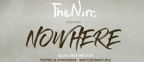 """The Niro in concerto """"Nowhere"""" al Teatro La Concordia di San Costanzo"""
