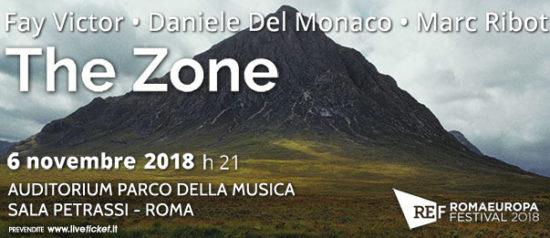 """Romaeuropa Festival 2018 – Fay Victor - Daniele Del Monaco - Marc Ribot """"The Zone"""" all'Auditorium Parco della Musica a Roma"""