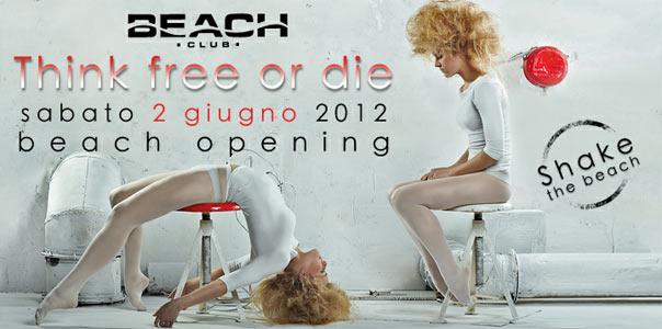 Think Free or Die al Beach Club Versilia