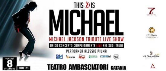 This is Michael - Michael Jackson Tribute Live Show al Teatro Ambasciatori di Catania