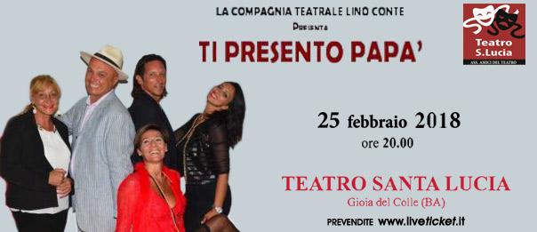 Ti presento papà al Teatro Santa Lucia di Gioia del Colle