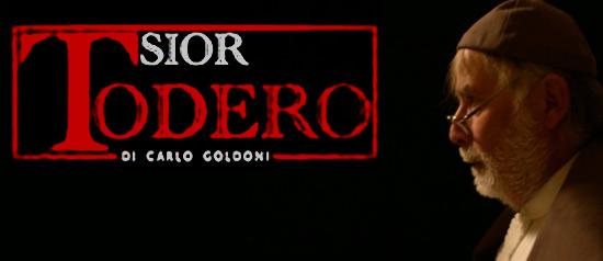 Sior Todero Brontolon al Piccolo Teatro di Padova
