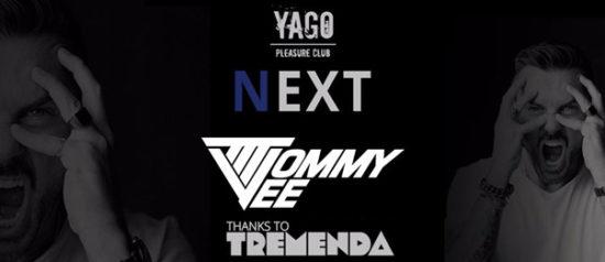 Next - special guest Tommy Vee a Yago Pleasure Club di Sassuolo