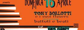 Battuti e beati - Tony Borlotti e i suoi flauers al Meet Eventi di Atripalda