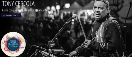"""""""Tra musica e teatro"""" Tony Cercola al Villa Reale Festival di Capannori"""