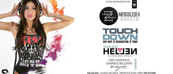 Touch Down special guest Dj Hellen al Zig zag Club di Porto Ercole