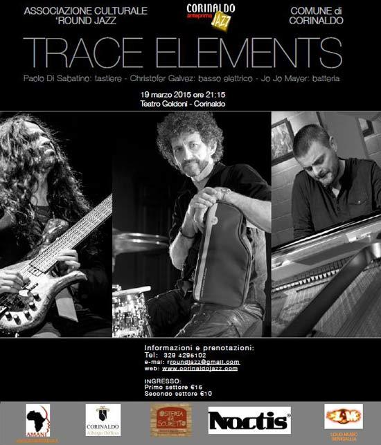 TRACE ELEMENTS  in concerto a Corinaldo