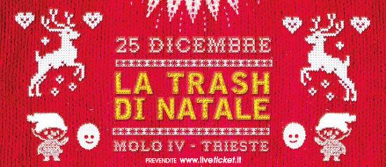 Trash Nite XMas Edition al Molo IV a Trieste