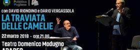 """David Riondino e Dario Vergassola """"La Traviata delle camelie"""" al Teatro Domenico Modugno di Aradeo"""