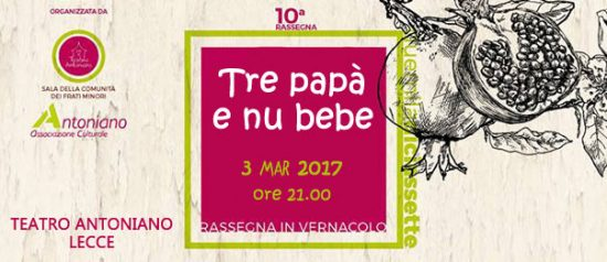 Tre papà e nu bebè al Teatro Antoniano di Lecce