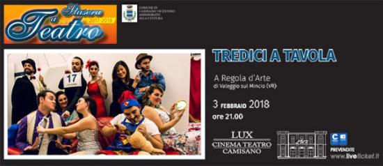 Tredici a tavola al Teatro Lux di Camisano Vicentino