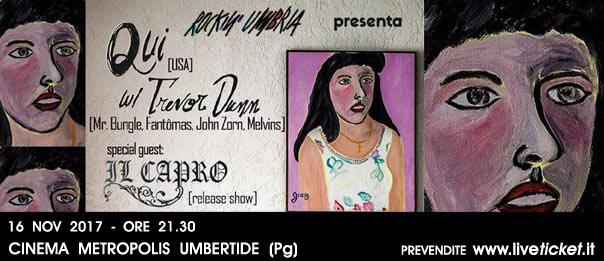 Trevor Dunn + Qui / Il Capro Rockin' Umbria winter edition al Cinema Metropolis di Umbertide
