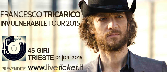 Francesco Tricarico – Invulnerabile Tour 2015