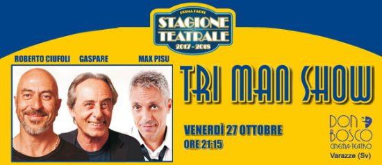 Tri man show al Teatro Don Bosco di Varazze