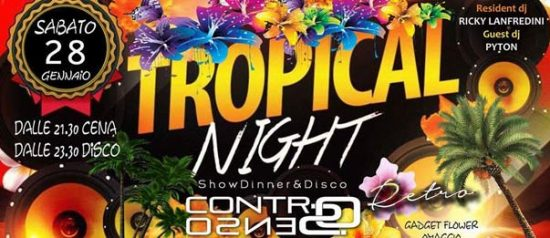 Tropical Night - Controsenso Retrò al Controsenso di Forlì