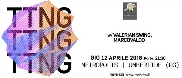 TTNG - This Town Needs Guns (UK) + Valerian Swing in concerto al Cinema Metropolis di Umbertide