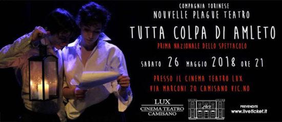 Tutta colpa di Amleto al Teatro Lux di Camisano Vicentino