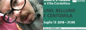 """""""Uno, Belluno e Centomila"""" Risate e Musica a Villa Cordellina 2018 a Montecchio Maggiore"""