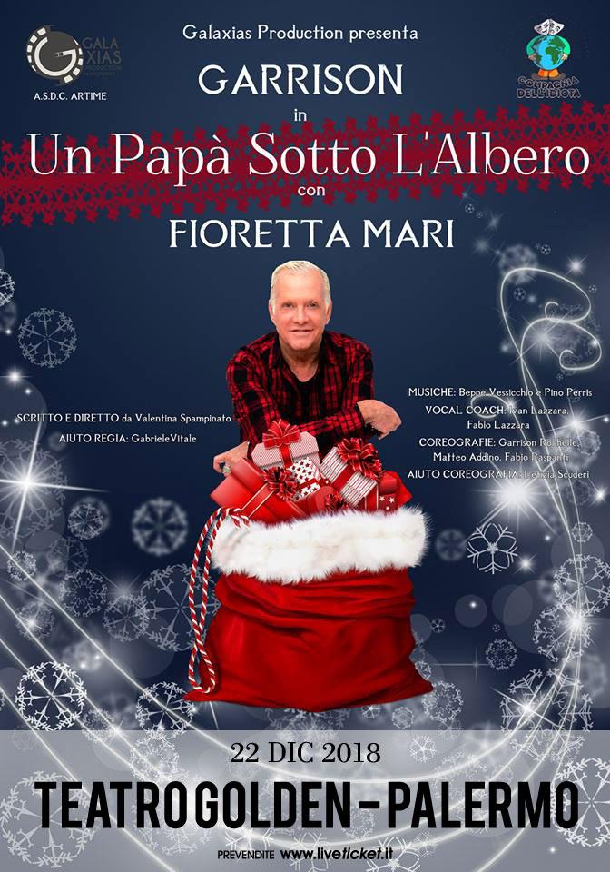 """Garrison Rochelle e Fioretta Mari """"Un papà sotto l'albero"""" al Teatro Golden a Palermo"""