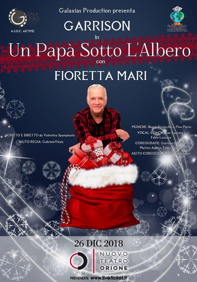 """Garrison Rochelle e Fioretta Mari """"Un papà sotto l'albero"""" al Teatro Orione di Roma"""
