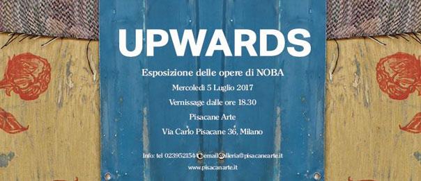 Upwards alla Galleria Pisacane Arte a Milano