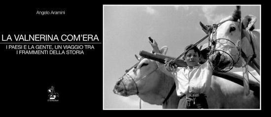 "Concorso fotografico ""La Valnerina com'era"""