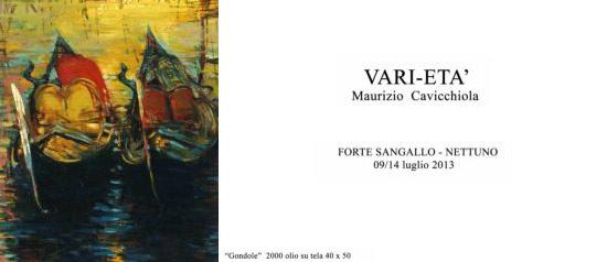 """Maurizio Cavicchiola """"Vari-età. Retrospettiva"""" al Forte Sangallo di Nettuno"""