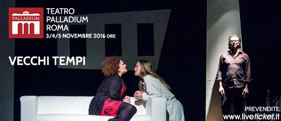 """""""Vecchi tempi"""" al Teatro Palladium a Roma"""