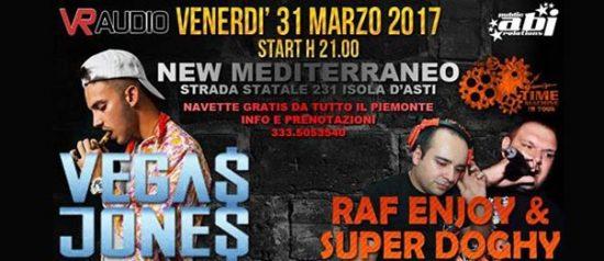 Vegas Jones + Raf Enjoy & Super Doghy al Mediterraneo di Isola d'Asti