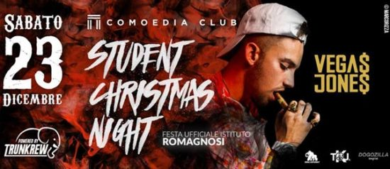 Student Christmas night w/ Vegas Jones al Comoedia Club di San Nicolò