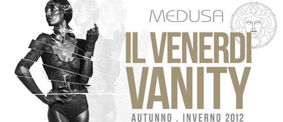 Il Venerdì Vanity al Medusa a San Benedetto del Tronto