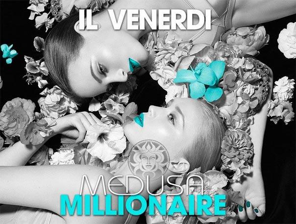 Il Venerdì Medusa Millionaire a San Benedetto del Tronto