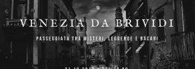Venezia da brividi - Passeggiata tra misteri, leggende e bacari a Venezia