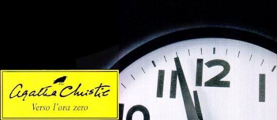 """""""Verso l'ora zero"""" di Agata Christie"""