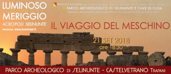 Il viaggio del meschino al Parco Archeologico di Selinunte a Castelvetrano