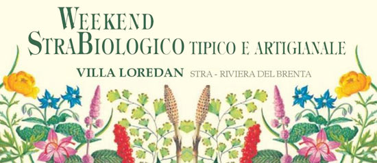 Un Weekend Strabiologico 2014 al Parco di Villa Loredan a Stra