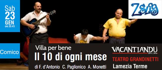 """Il 10 di Ogni Mese """"Villa per bene"""" al Teatro Grandinetti di Lamezia Terme"""