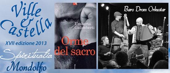 Ville e Castella a Mondolfo con Umberto Galimberti e la Baro Drom Orkestar