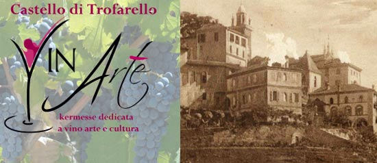 VinArte kermesse dedicata ad arte e vino al Castello di Trofarello