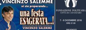 "Vincenzo Salemme ""Una festa esagerata...!"" al Politeama Catanzaro"