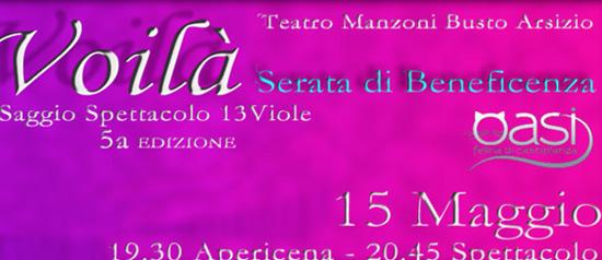 """""""Voilà"""" Saggio Spettacolo 13Viole al Teatro Manzoni di Busto Arsizio"""