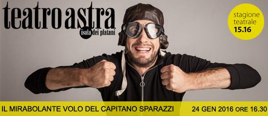 """""""Il mirabolante del capitano Sprazzi"""" al Teatro Astra di Bellaria Igea Marina"""