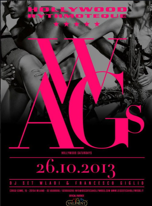 WAGS PARTY Hollywood Milano