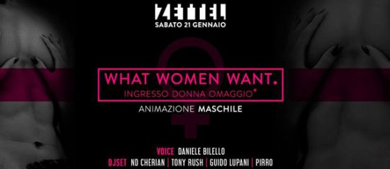 What woman want al Zettel Club di Alessandria