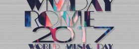 World Music Day - Rome 2017 alle Terrazze di Corso Francia a Roma